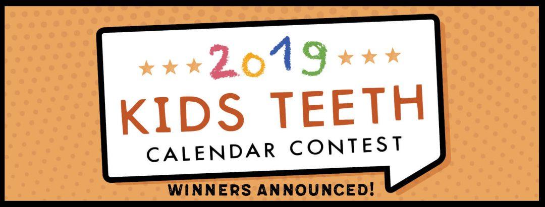 Kids Teeth Calendar Contest